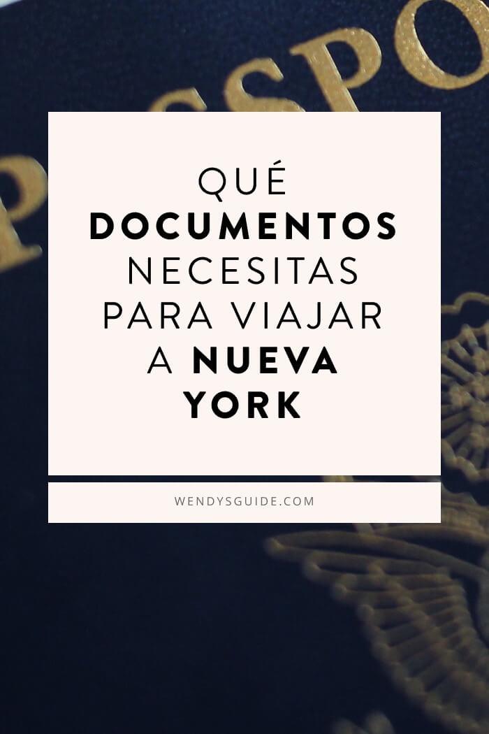 Qué documentos necesitas para viajar a Nueva York