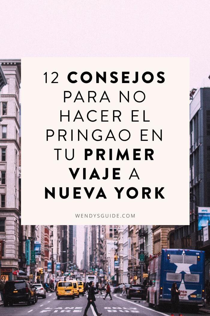 Consejos para no hacer el pringao en el primer viaje a nueva york